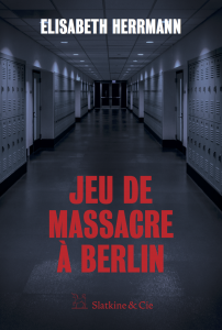 Jeu de massacre Berlin