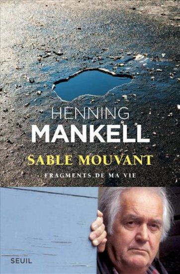 Sable mouvant : fragments de ma vie