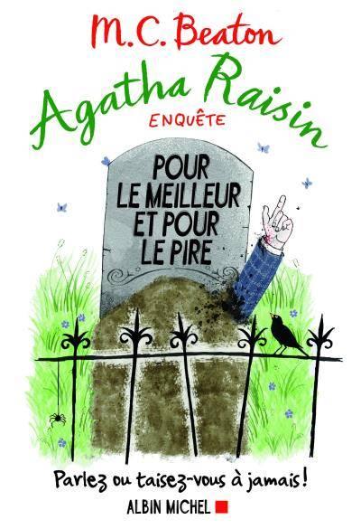 Résultat d'images pour Agatha Raisin : pour le meilleur et pour le pire de MC Beaton
